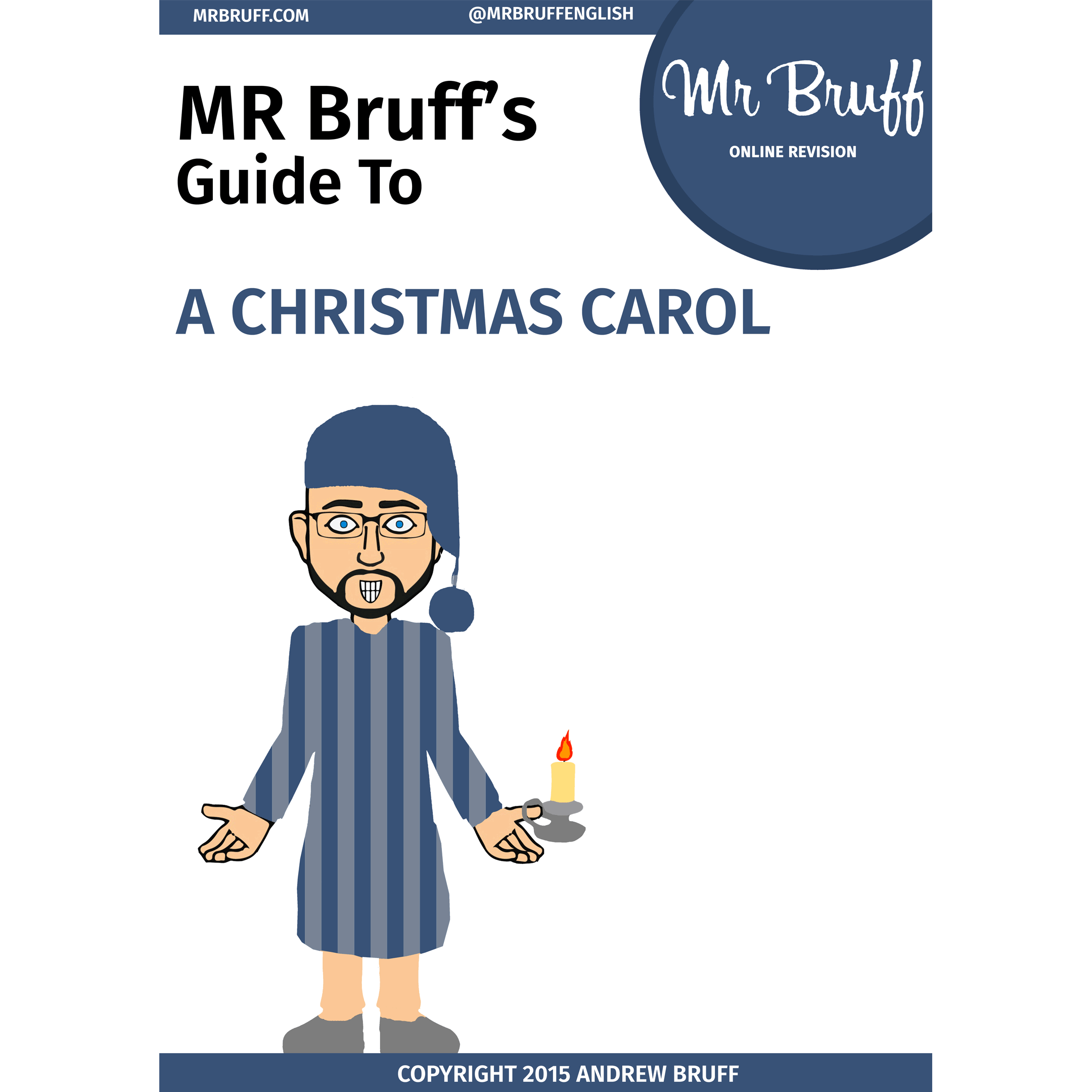Mr Bruffs Guide to A Christmas Carol eBook