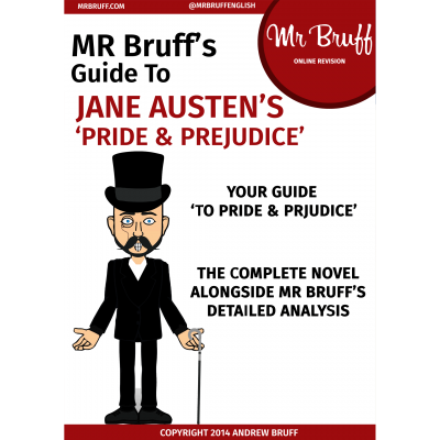 Mr Bruffs Guide to Jane Austens Pride and Prejudice