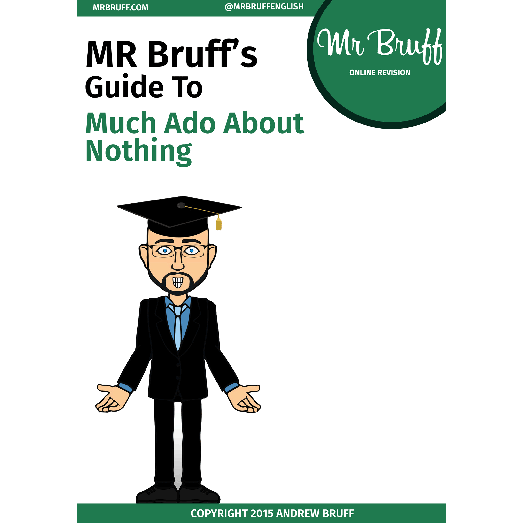 english much ado about nothing 2018-6-7 gender roles in much ado about nothing william shakespeare was born in 1564 and is considered the greatest writer of english literature much ado about nothing.