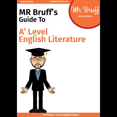 Mr Bruffs Guide to A Level English Literature